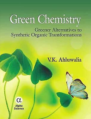 Vert Chemistry - verter Alternatives to Synthetic Organic Transforma