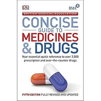 BMA Concise Guide to Medicine & Drugs (Dk)