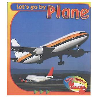 Plane (Little Nippers: Let's Go By...) (Little Nippers: Let's Go By...)