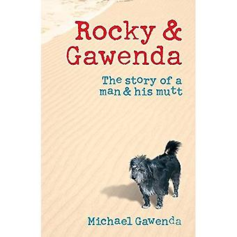 Rocky and Gawenda: The Story of a Man and His Mutt