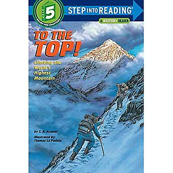 To the Top! : Climbing the World's Highest Mountain: Step into Reading : a Step 4 Book (Step Into Reading: A Step 5 Book)