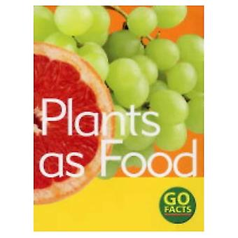 Plants as Food (Go Facts)