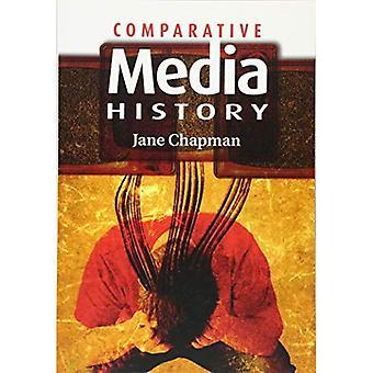 Historia porównawcza Media: Wprowadzenie - 1789 roku do chwili obecnej