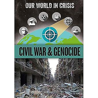 Civil War and Genocide (Our World in Crisis)