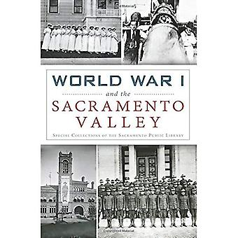 World War I and the Sacramento Valley (Military)