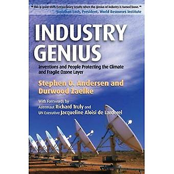 Industry Genius: Inventions and People Protecting the Climate and Fragile Ozone Layer