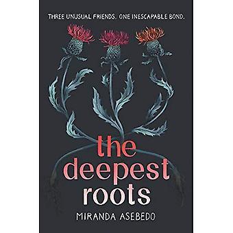 Les racines les plus profondes