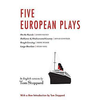 Five European Plays: Nestroy, Schnitzler, Moln r, Havel