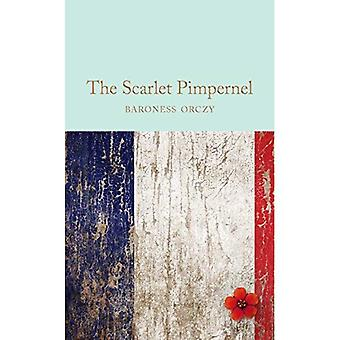 The Scarlet Pimpernel (Macmillan Collector's Library)