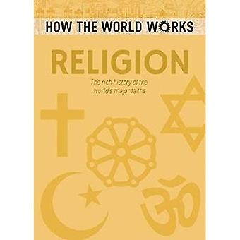 How the World Works: Religion