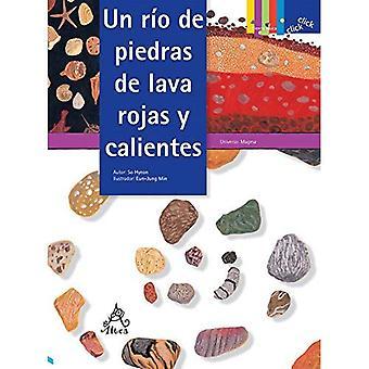 Un R o de Piedras de Lava Rojas Y Calientes / A River of Red, Hot Lava Stones