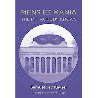 Mens et Mania: le MIT, personne ne sait (The MIT Press)