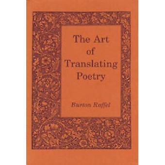 A arte de traduzir poesia por Raffel & Burton