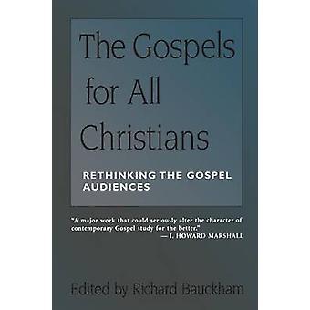 Evangelhos para todos os cristãos por Bauckham & Richard