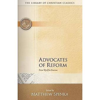 Defensores de la reforma por Spinka y Mateo