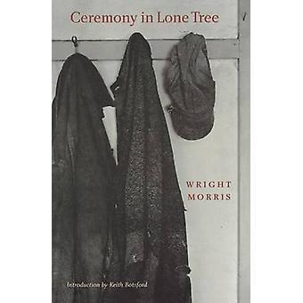 Ceremony in the Lone Tree by Morris & Wright