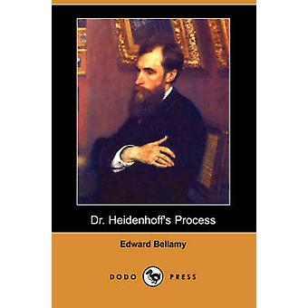 Dr. Heidenhoffs Process Dodo Press by Bellamy & Edward