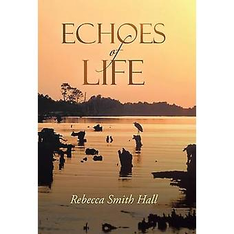 Echoes of Life by Hall & Rebecca Smith