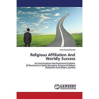Religiös tillhörighet och världslig framgång av Chanda Luke Bowa