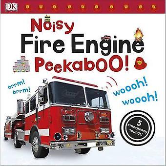 Noisy Fire Engine Peekaboo! by DK - 9780241237748 Book