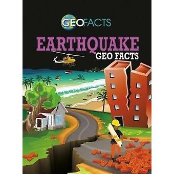 Earthquake Geo Facts by Georgia Amson-Bradshaw - 9780778743972 Book