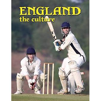 England - the Culture (Revised edition) by Erinn Banting - 9780778798