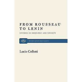 From Rousseau to Lenin; Studies in Ideology and Society by Lucio Coll
