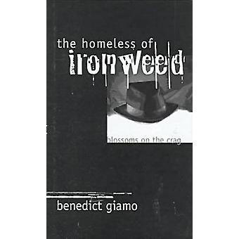 The Homeless of Ironwood - Blossoms on the Crag by Benedict Giano - 97