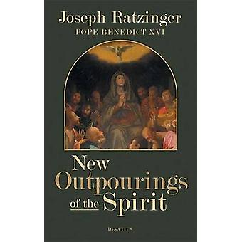 New Outpourings of the Spirit by Joseph Ratzinger - 9781586171810 Book