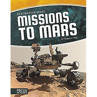 Missions to Mars by Gregory L Vogt - 9781635175684 Book