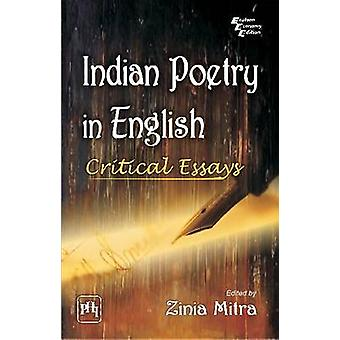 Indian Poetry in English - Critical Essays by Zinia Mitra - 9788120345