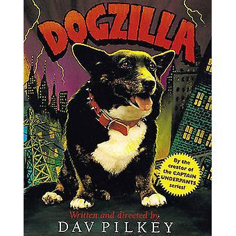 Dogzilla by Dav Pilkey - 9780613716338 Book