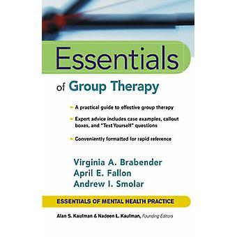 Vesentlige av gruppeterapi ved Virginia M. Brabender - Andrew I. Smol