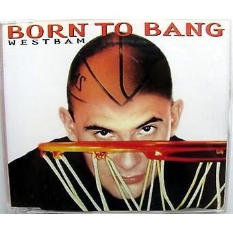 Westbam - Born to Bang/Westbound Express USA import