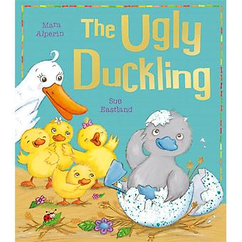The Ugly Duckling (My First Fairy Tales) (Paperback) by Alperin Mara