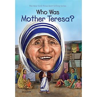 Who Was Mother Teresa? (Paperback) by Harrison Nancy