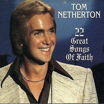 Tom Netherton - 22 store sange af tro [CD] USA importerer