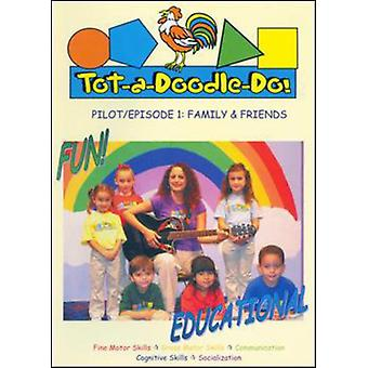 Tot-a-Doodle-Do Family & Friends [DVD] USA import