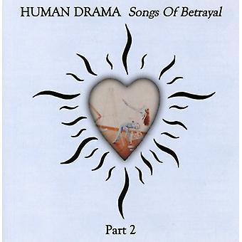 Menneskelige Drama - menneskelige Drama: Vol. 2-sange af forræderi [CD] USA import