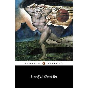 Beowulf - A Glossed Text by Michael Alexander - 9780140433777 Book