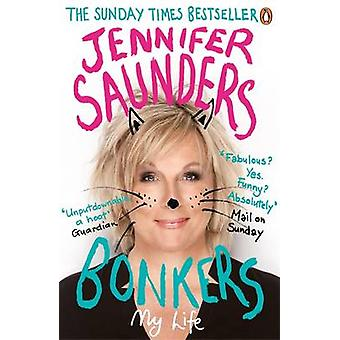 Bonkers - My Life in Laughs by Jennifer Saunders - 9780241967263 Book