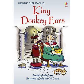 King Donkey Ears by Lesley Sims - Mike Gordon - 9780746096772 Book