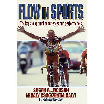 Flow in Sports by Susan Jackson - Mihaly Csikszentmihalyi - 978088011
