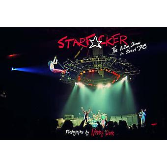 Starfucker - The  -Rolling Stones - Live in London '76 by Nobby Clark -