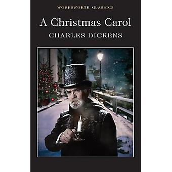 A Christmas Carol by Charles Dickens - 9781840227567 Book