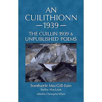 An Cuilithionn 1939 - The Cuillin 1939 and Unpublished Poems by Sorley