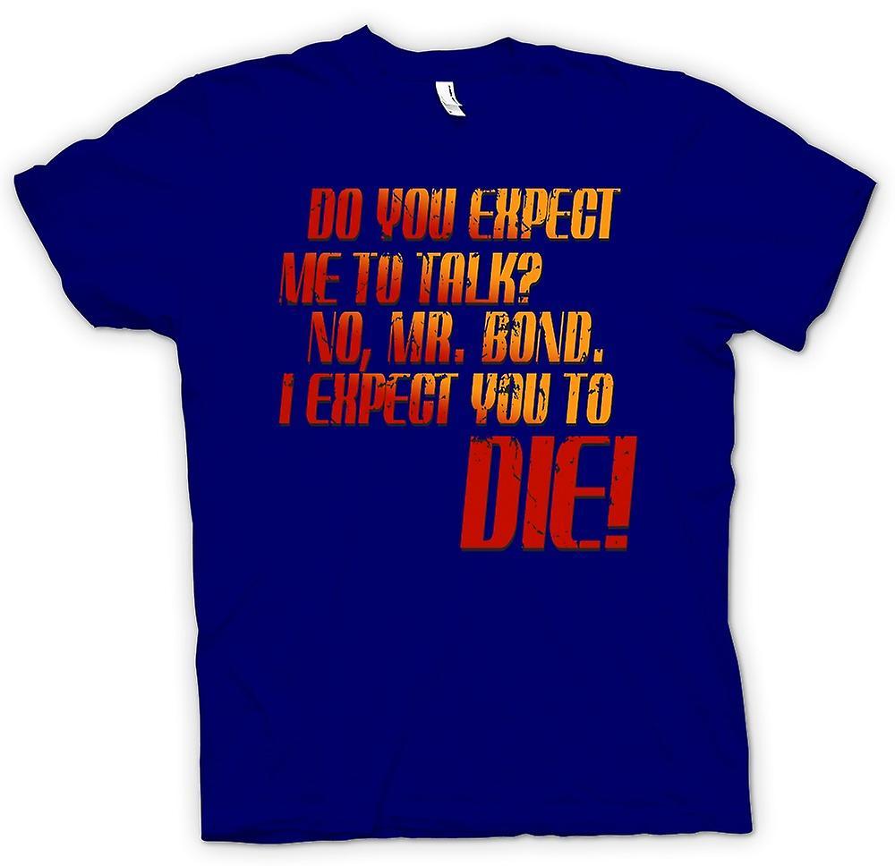 Herr T-shirt - förväntar du mig att prata? -Offert