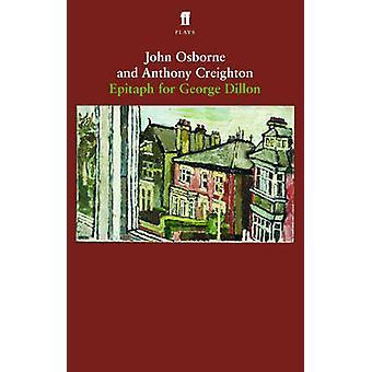 Epitafium dla George Dillon (Main) John Osborne - Anthony Creighton