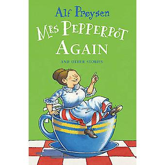 Mrs. Pepperpot Again by Alf Proysen - Bjorn Berg - 9780099318002 Book