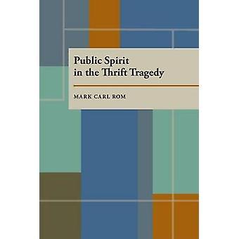 Civisme dans la tragédie de l'épargne par Mark C. Rom - Bo 9780822956006